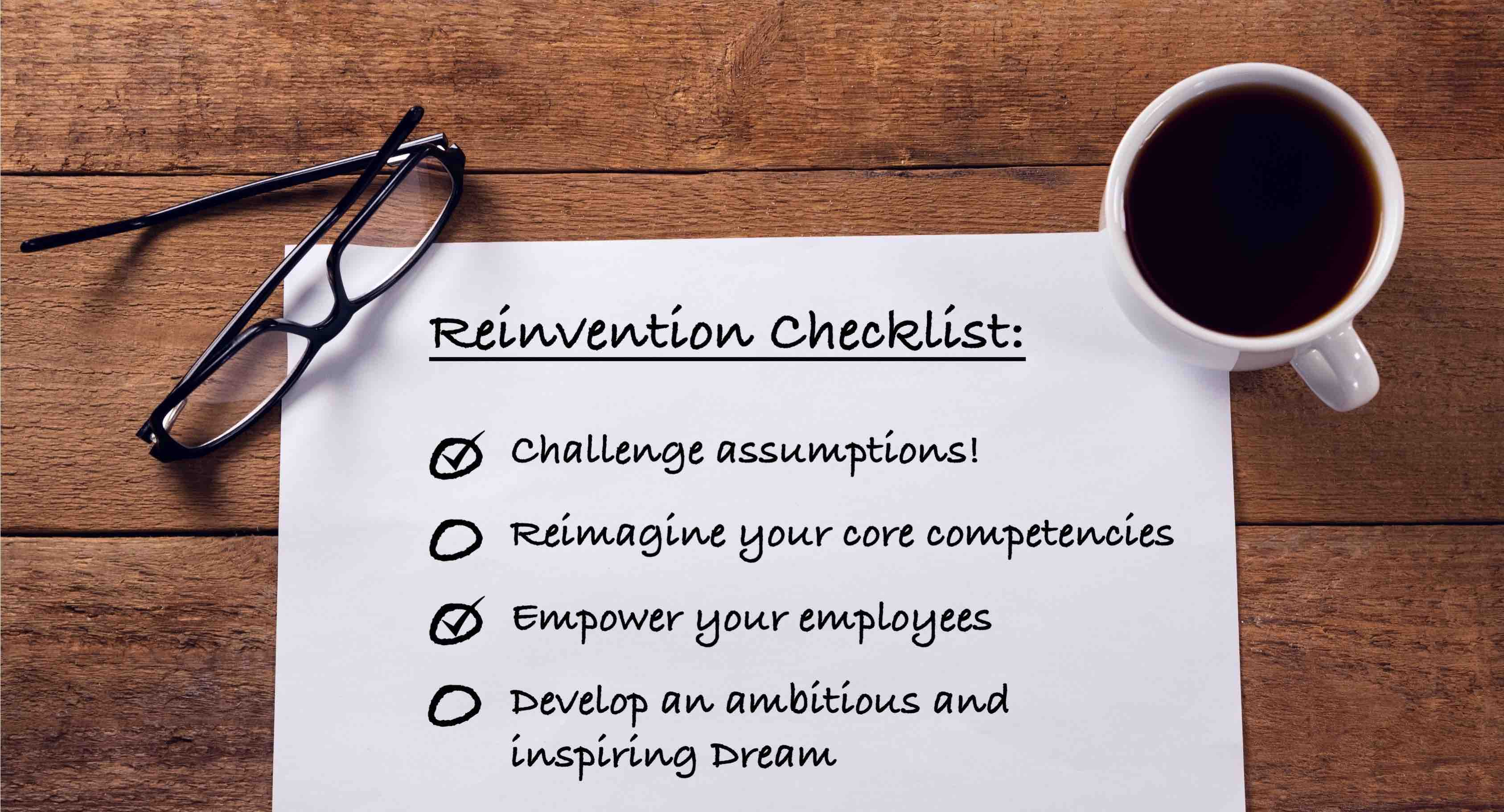 A Quick Guide to Reinvention: How to Reinvent Your Business from a Position of Strength