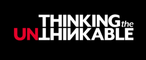 New Partnership with Thinking the Unthinkable